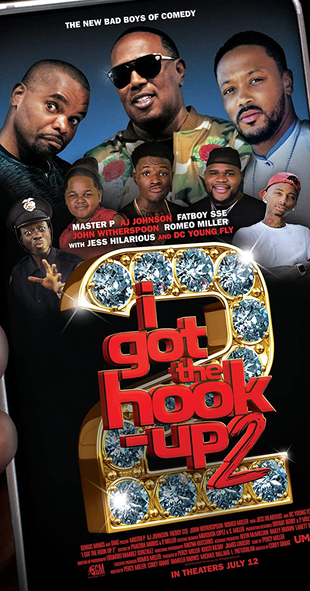I Got the Hook Up 2 (2019) - Full Cast & Crew - IMDb