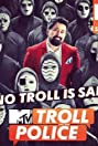 MTV Troll Police (2018) Poster