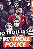 MTV Troll Police (2018)
