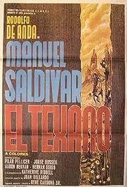 Manuel Saldivar, el texano Poster