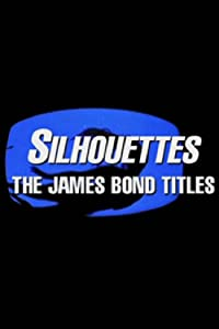 HD movies direct download Silhouettes: The James Bond Titles by [640x480]