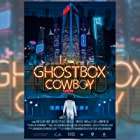 Poster Design I created for film Ghostbox Cowboy