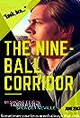 The Nine-Ball Corridor (2017) Poster