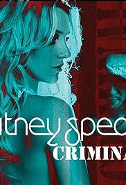 Britney Spears: Criminal(2011) Poster - Movie Forum, Cast, Reviews