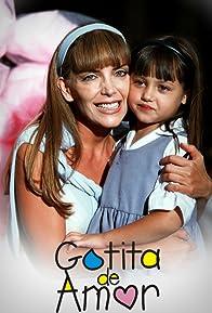 Primary photo for Gotita de amor