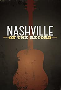 Primary photo for Nashville: On the Record 2