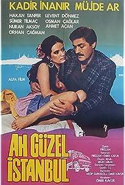 Ah güzel Istanbul () film en francais gratuit
