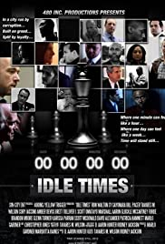 Idle Times Poster