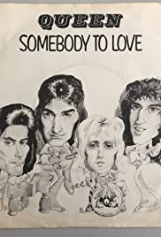 Queen: Somebody to Love Poster