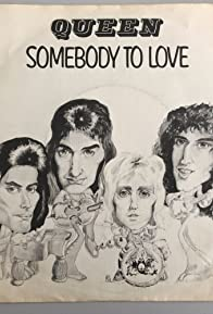 Primary photo for Queen: Somebody to Love