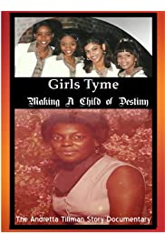 Girls Tyme: Making a Child of Destiny