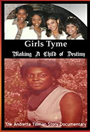 Girls Tyme: Making a Child of Destiny Poster