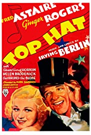Top Hat (1935) Poster - Movie Forum, Cast, Reviews