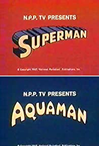 Primary photo for The Superman/Aquaman Hour of Adventure