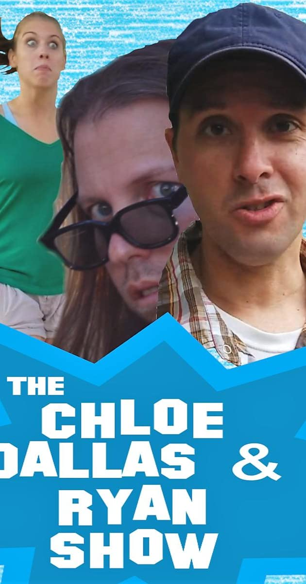 Download The Chloe, Dallas & Ryan Show or watch streaming online complete episodes of  Season1 in HD 720p 1080p using torrent