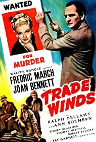 Joan Bennett and Fredric March in Trade Winds (1938)