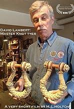 Dave Lambert: Knot Tyer