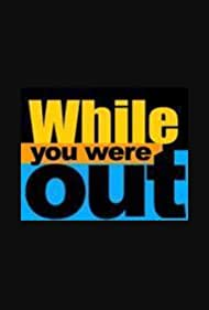 While You Were Out (2002)