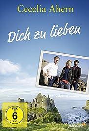Cecelia Ahern: Dich zu lieben Poster