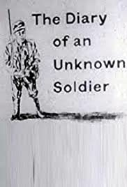 The Diary of an Unknown Soldier (1959) Poster - Movie Forum, Cast, Reviews