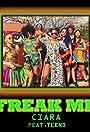 Ciara Feat. Tekno: Freak Me