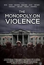 The Monopoly on Violence Poster