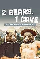 2 Bears 1 Cave