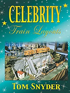 HD movies latest download Celebrity Train Layouts 2: Tom Snyder USA [720x480]