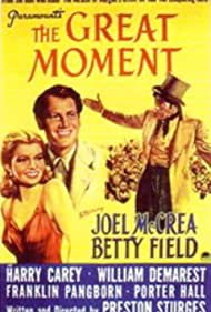 Betty Field and Joel McCrea in The Great Moment (1944)