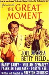 Bittorrent movies downloads sites The Great Moment Preston Sturges [h.264]