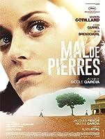 熾戀,Mal de Pierres