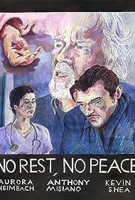 No Rest, No Peace (2016)