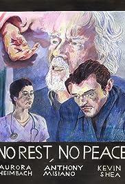 No Rest, No Peace Poster