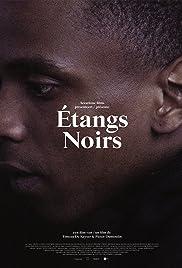 Étangs Noirs Poster