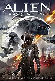 Alien Reign of Man (2017) 1080p