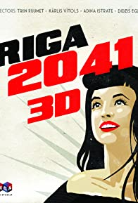 Primary photo for Riga: 2041 3D