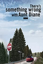 There's Something Wrong with Aunt Diane (2011) 720p