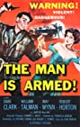The Man Is Armed (1956) Poster