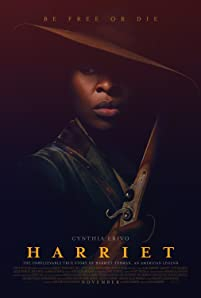 Based on the story of iconic freedom fighter Harriet Tubman, 'Harriet' follows Tubman (Cynthia Erivo) on her escape from slavery and subsequent missions to free dozens of slaves through the Underground Railroad in the face of growing pre-Civil War adversity.