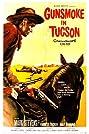 Gunsmoke in Tucson (1958) Poster