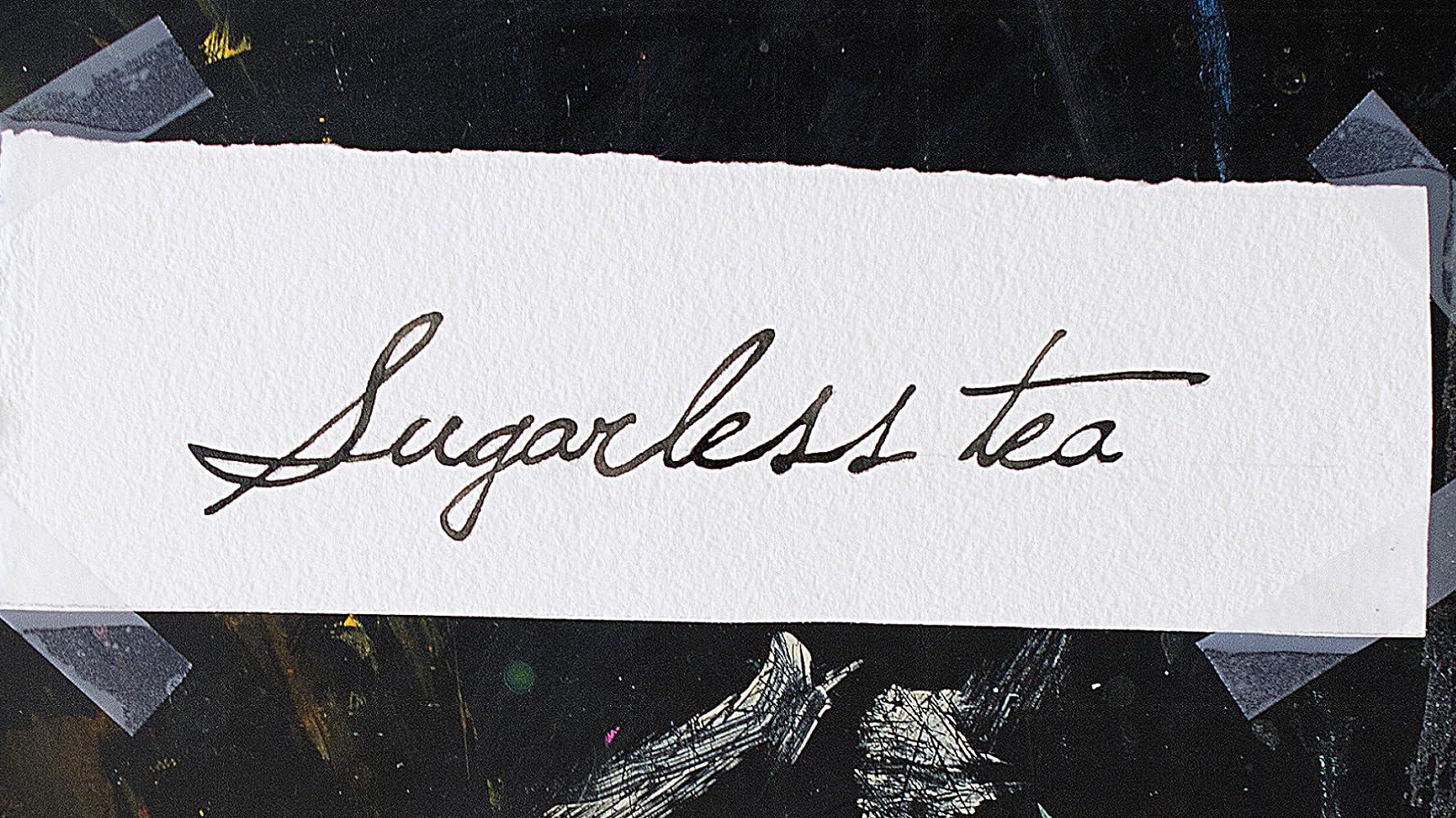 Sugarless Tea
