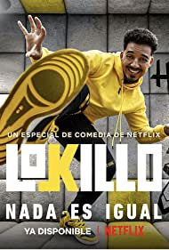 Yedison Flores in Lokillo Florez: Nothing is the same (2021)
