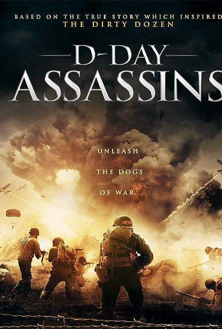 Film: Kurtuluş Günü - The Filthy Thirteen - D-Day Assassins