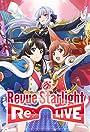 Revue Starlight: Re LIVE