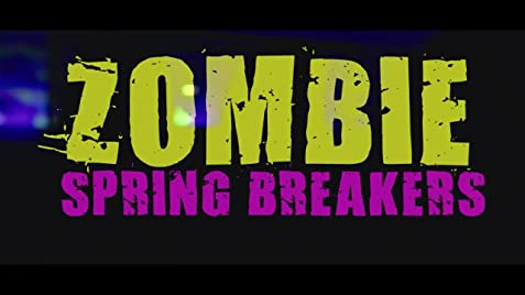 Zombie Spring Breakers (2016) - IMDb on old fashioned home design, new mexico home design, earthquake home design, macabre home design, hurricane home design, hollywood home design, monster home design,