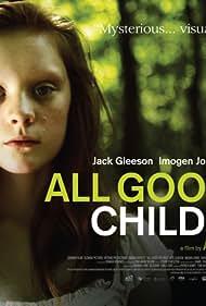 All Good Children (2010)
