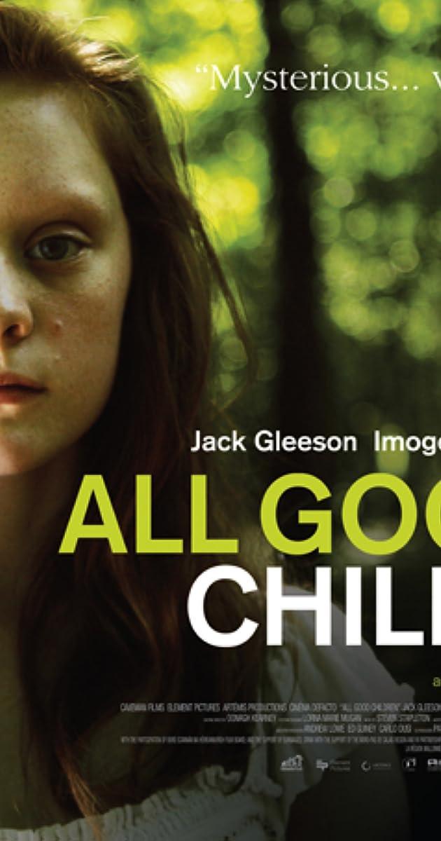 All Good Children 2010 Imdb