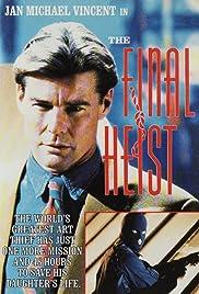 The Final Heist Poster