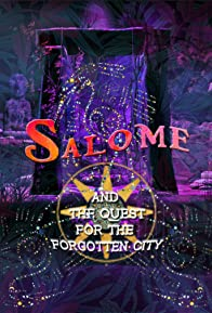 Primary photo for Salome and the Quest for the Forgotten City
