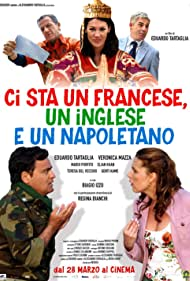 Ci sta un francese, un inglese e un napoletano (2008)